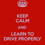 keep-calm-and-learn-to-drive-properly