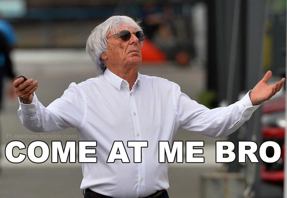 Sometimes I wonder if Bernie Ecclestone does this on purpose...